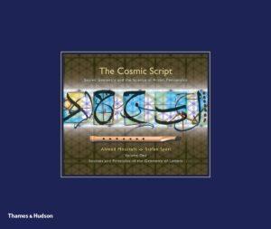 The Cosmic Script –Sacred Geometry in the Science of Arabic Penmanship